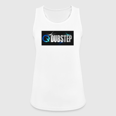 Dubstep - Frauen Tank Top atmungsaktiv