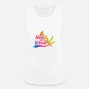 Need for Weed - Frauen Sport Tanktop