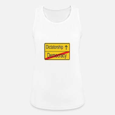 Dictatorship Leaving Democracy entering Dictatorship - Women's Sport Tank Top