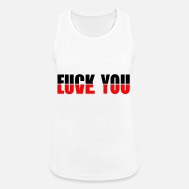 Love You Love You Fuck You - Women's Breathable Tank Top