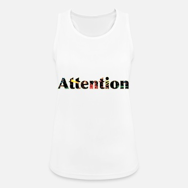 Attention Attention - Women's Sport Tank Top