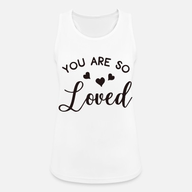 Amüsant You Are So Loved - Frauen Sport Tanktop