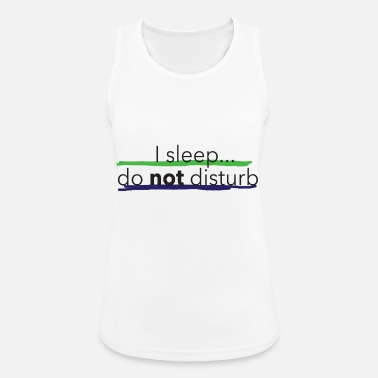 I sleep ... do not disturb Collection by Sevens App - Women's Sport Tank Top