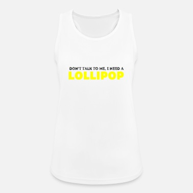 Cupido Do not talk to me, I need a lollipop - Women's Breathable Tank Top