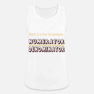 Thin There is a thin line between numerator denominator - Frauen Sport Tanktop