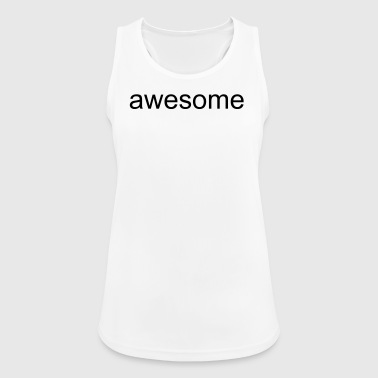 awesome - Women's Breathable Tank Top