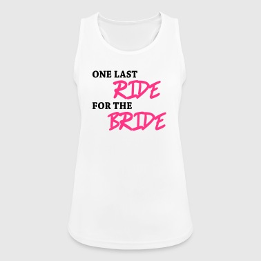 One last ride for the bride - Women's Breathable Tank Top