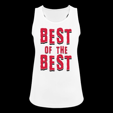 Best of the best - Women's Breathable Tank Top