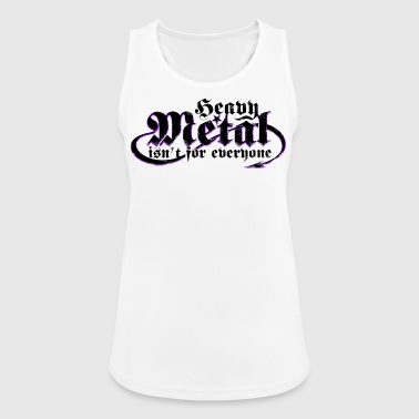 Heavy Metal is not for everyone. (Black) - Women's Breathable Tank Top