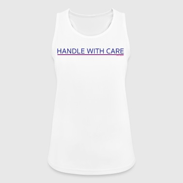 To handle with care - Women's Breathable Tank Top