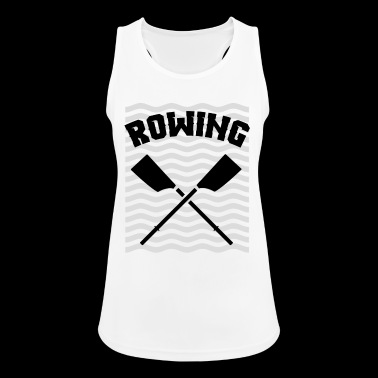 Rowing oarsman rowing rowing - Women's Breathable Tank Top