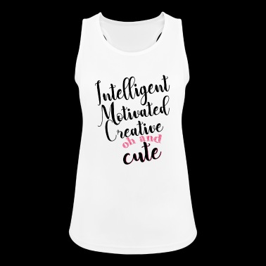 Intelligent, motivated, creative and cute - Women's Breathable Tank Top