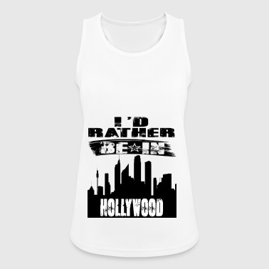 Gift Id rather be in Hollywood - Women's Breathable Tank Top