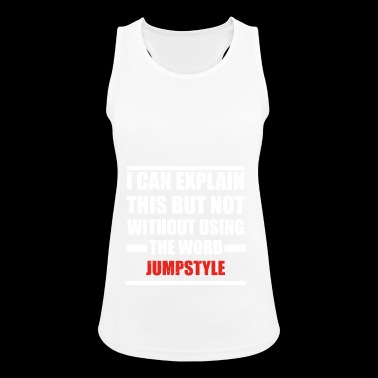 Can explain word hobby love JUMPSTYLE - Pustende singlet for kvinner