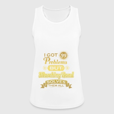 i got 99 problems solved problems marching band - Women's Breathable Tank Top