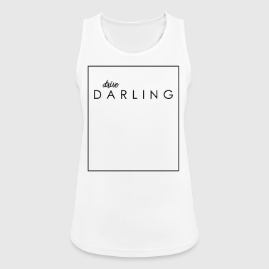 drive, DARLING - Go on, darling - Women's Breathable Tank Top