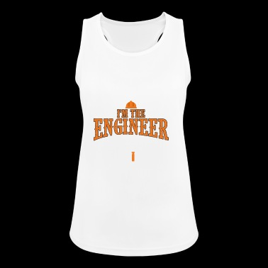 ENGINEERING ENGINEERING: I'M THE ENGINEER GIFT - Women's Breathable Tank Top
