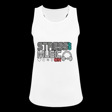 Turn off stress - turn on music - Women's Breathable Tank Top