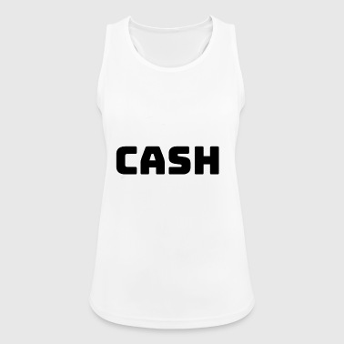 Cash ! - Frauen Tank Top atmungsaktiv
