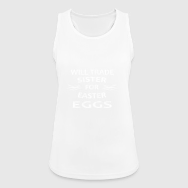 WILL TRADE SISTER FOR EASTER EGGS | EASTER GIFT - Women's Breathable Tank Top