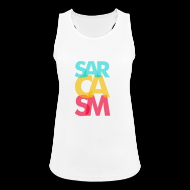 Sarcasm Irony Pure wit! - Women's Breathable Tank Top