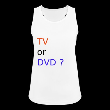 TV or DVD - Women's Breathable Tank Top