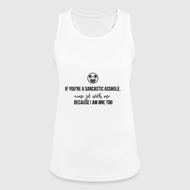 If you are a sarcastic asshole - Women's Breathable Tank Top