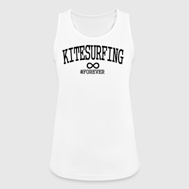 Kitesurfing Forever for Kitesurfers Kiteboarding - Women's Breathable Tank Top