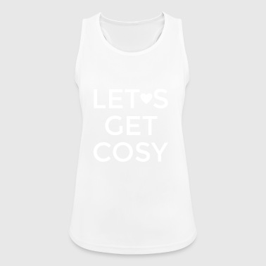 lets get cozy white - let's get comfortable - Women's Breathable Tank Top