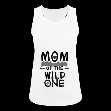Mutter Muttertag Mom Wild one cool Geschenk lustig - Frauen Tank Top atmungsaktiv