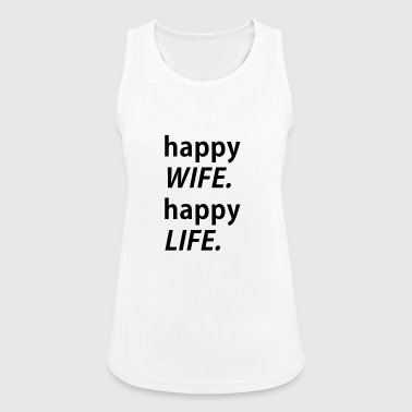 Happy Wife, happy life - Women's Breathable Tank Top