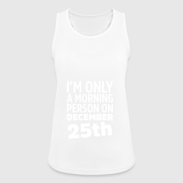 Morning December december 25th - Women's Breathable Tank Top