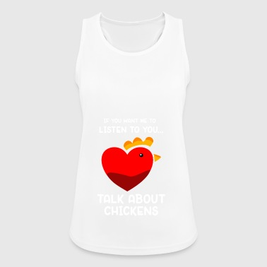 Talk about Chickens - Frauen Tank Top atmungsaktiv