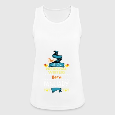 Best Proposal Writers are Born in January Gift - Women's Breathable Tank Top