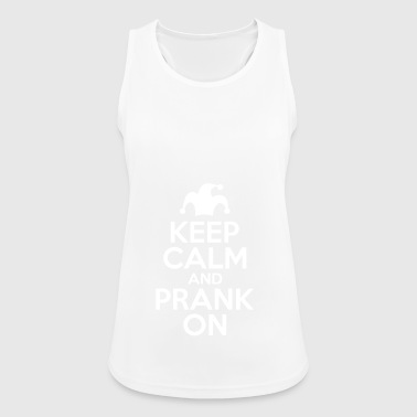 Keep Calm And Prank On - Women's Breathable Tank Top