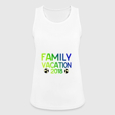 Family Vacation Gift Vacation 2018 - Women's Breathable Tank Top