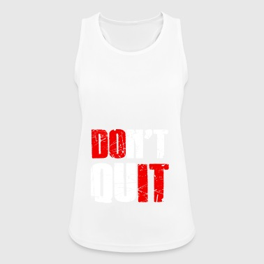 Do not quit - Do not give up - Women's Breathable Tank Top
