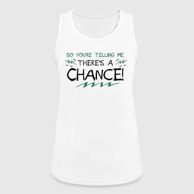 There sa chance - motivation - Women's Breathable Tank Top