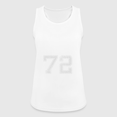 Number 72 Number Seventy-Two Seven Two gift - Vrouwen tanktop ademend