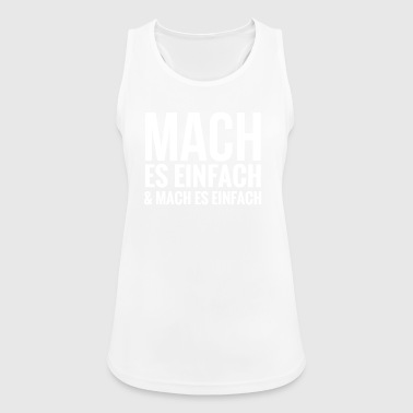 MAKE IT EASY 1 - Women's Breathable Tank Top