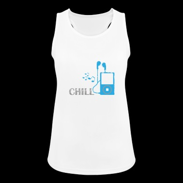 Chill - Frauen Tank Top atmungsaktiv
