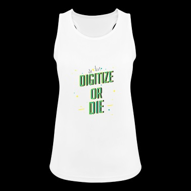 Digitize or die - Women's Breathable Tank Top