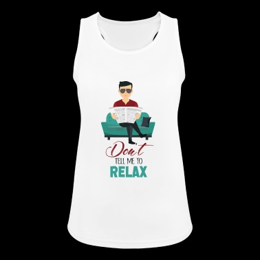 relax - Women's Breathable Tank Top