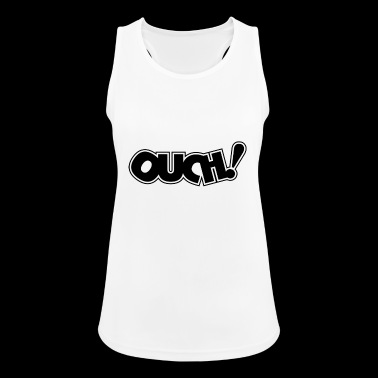 Ouch! - Women's Breathable Tank Top