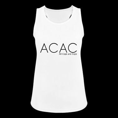 ACAC - All Cops are Cops black - Tank top damski oddychający