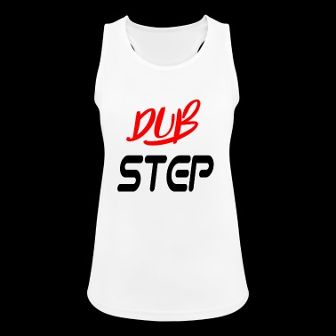 dub step - Women's Breathable Tank Top