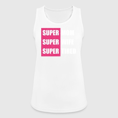 Super Mom - Super Wife - Women's Breathable Tank Top