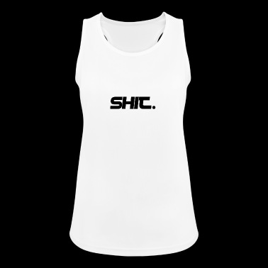 shit - Women's Breathable Tank Top