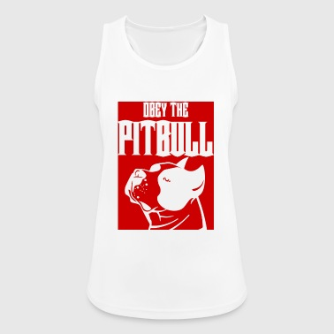 Hund / Pitpull: Obey The Pitbull - Frauen Tank Top atmungsaktiv