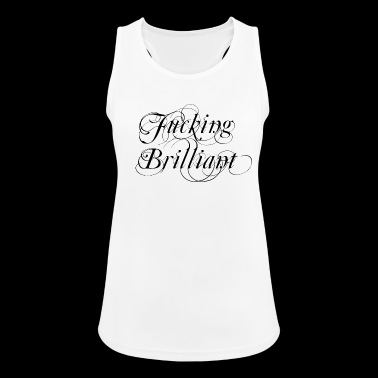 Fucking Brilliant - Women's Breathable Tank Top